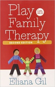 Play Family Therapy, by Eliana Gil