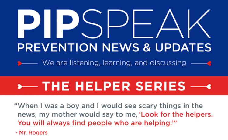 PIPSpeak - The Helpers Series