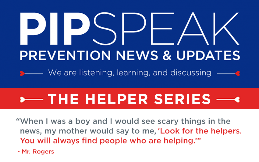 PIPSpeak - The Helpers Series