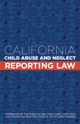 California Child Abuse and Neglect, Reporting Law